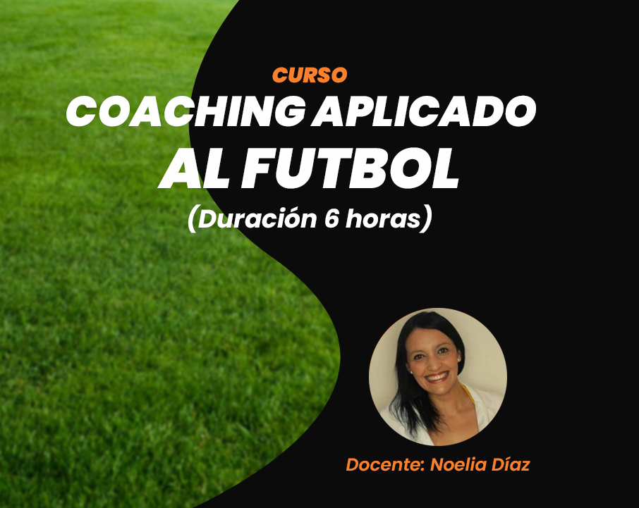 Lee más sobre el artículo CURSO COACHING APLICADO AL FÚTBOL